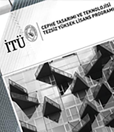 Fibrobeton İTÜ FBE Facade Design And Technology Non-Thesis Master Program